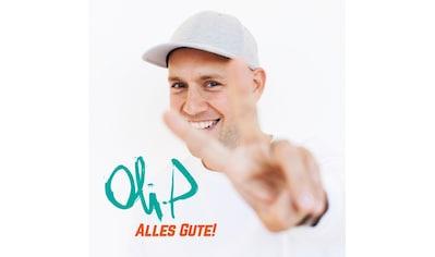 Musik-CD »Alles Gute! / Oli.P« kaufen