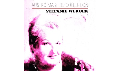 Musik-CD »Austro Masters Collection / Werger,Stefanie« kaufen