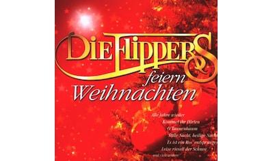 Musik-CD »DIE FLIPPERS FEIERN WEIHNACHTE / FLIPPERS,DIE« kaufen