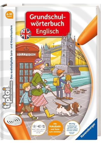 Ravensburger Buch »tiptoi® Grundschulwörterbuch Englisch«, ; Made in Germany kaufen