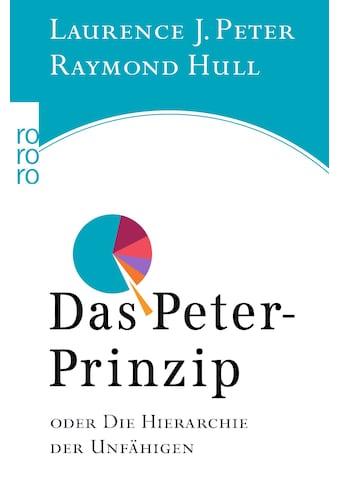 Buch »Das Peter-Prinzip / Laurence J. Peter, Raymond Hull, Michael Jungblut« kaufen