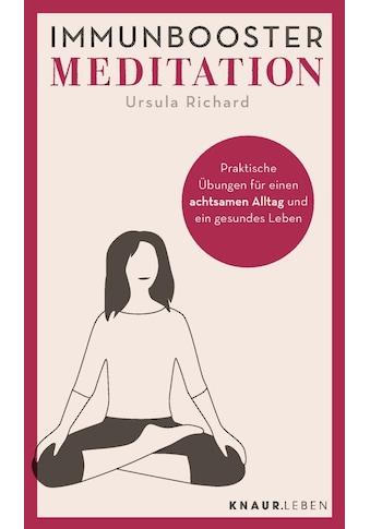 Buch »Immunbooster Meditation / Ursula Richard« kaufen