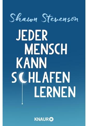 Buch »Jeder Mensch kann schlafen lernen / Shawn Stevenson, Sabine Thiele« kaufen