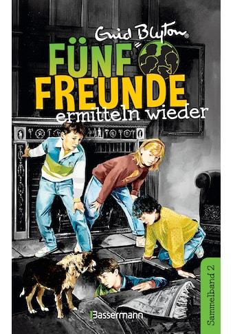 Buch »Fünf Freunde ermitteln wieder - DB 02 / Enid Blyton« kaufen