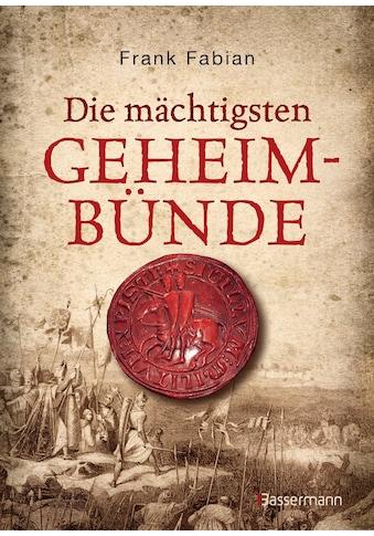 Buch »Die mächtigsten Geheimbünde / Frank Fabian« kaufen