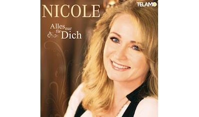 Musik-CD »Alles Nur Für Dich / Nicole« kaufen