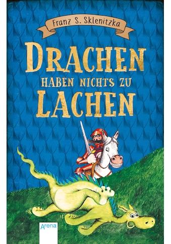 Buch Drachen haben nichts zu lachen / Franz S. Sklenitzka; Franz S. Sklenitzka kaufen