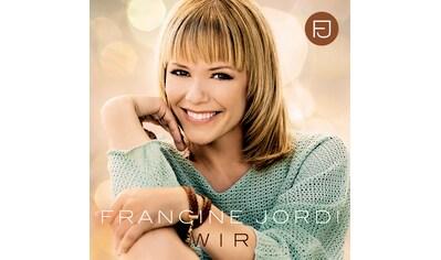 Musik-CD »Wir / Jordi,Francine« kaufen