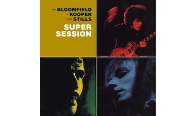 Musik-CD »SUPER SESSION / Bloomfield,Mike,with Al Kooper & Stephen Sti« kaufen