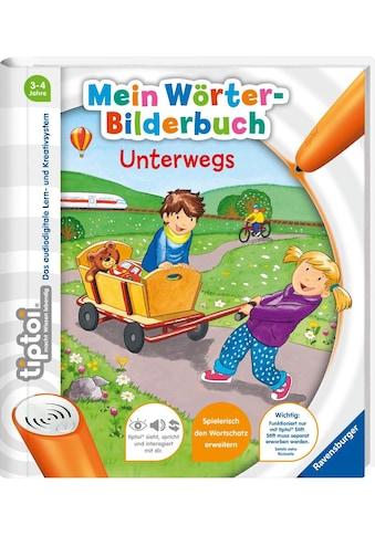 Ravensburger Buch »tiptoi® Mein Wörter-Bilderbuch: Unterwegs«, Made in Europe kaufen