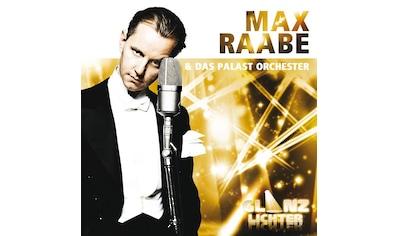 Musik-CD »Glanzlichter / Raabe,Max« kaufen