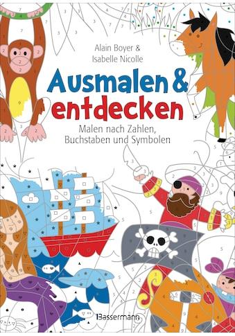Buch »Ausmalen und entdecken - Malen nach Zahlen, Buchstaben und Symbolen / Alain Boyer, Isabelle Nicolle« kaufen