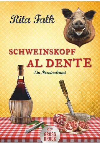 Buch »Schweinskopf al dente / Rita Falk« kaufen