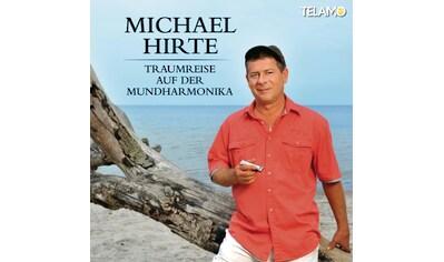 Musik-CD »Traumreise Auf Der Mundharmoni / Hirte,Michael« kaufen