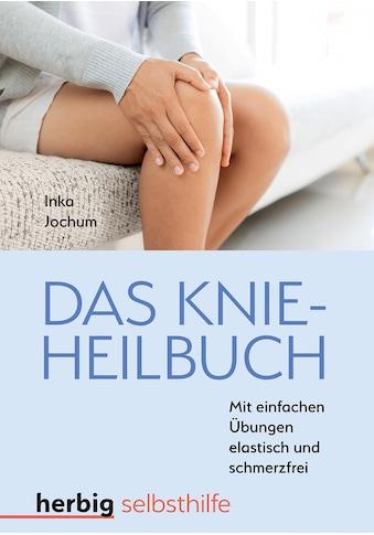 Buch »Das Knieheilbuch / Inka Jochum« kaufen