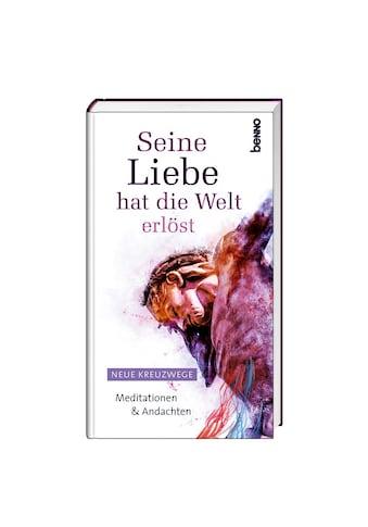 Buch »Seine Liebe hat die Welt erlöst / DIVERSE« kaufen