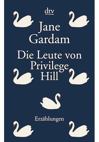 Buch »Die Leute von Privilege Hill / Jane Gardam, Isabel Bogdan« kaufen