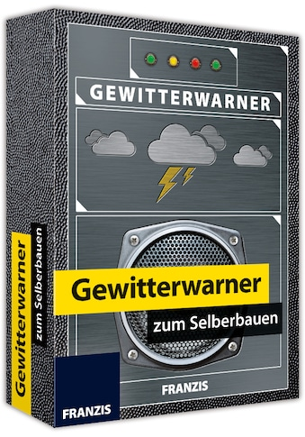 Franzis Experimentierkasten »Gewitterwarner zum Selberbauen« kaufen