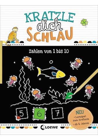Buch Kratzle dich schlau  -  Zahlen von 1 bis 10 / Loewe Kratzel - Welt, Corina Beurenmeister kaufen