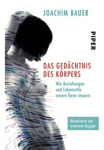 Buch »Das Gedächtnis des Körpers / Joachim Bauer« kaufen