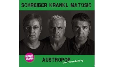 Musik-CD »Schreiber,Krankl,Matosic-Austropop / Monti Beton & Johann K.« kaufen