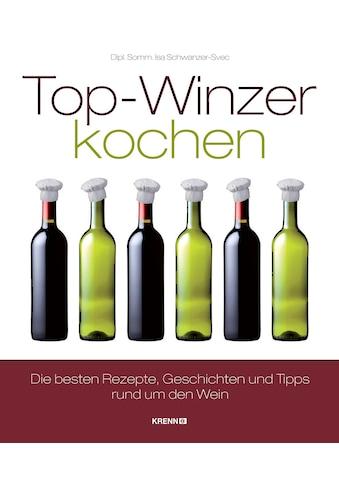 Buch »Top-Winzer kochen / Isa Svec« kaufen