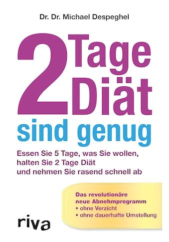 Buch »2 Tage Diät sind genug / Dr. Dr. Michael Despeghel« kaufen