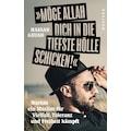 Buch »Möge Allah dich in die tiefste Hölle schicken / Hassan Geuad«
