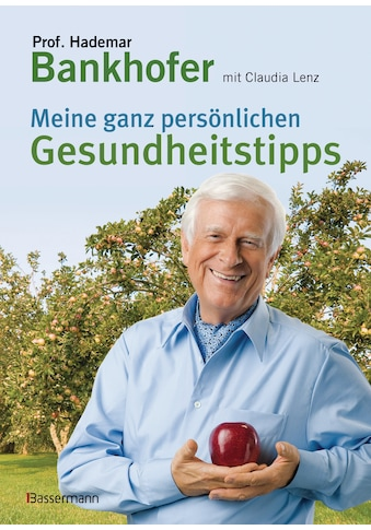 Buch »Meine ganz persönlichen Gesundheitstipps / Hademar Bankhofer, Claudia Lenz« kaufen