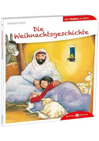 Buch »Die Weihnachtsgeschichte den Kindern erzählt / Reinhard Abeln, Astrid Leson« kaufen
