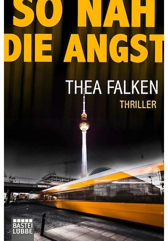 Buch »So nah die Angst / Thea Falken« kaufen