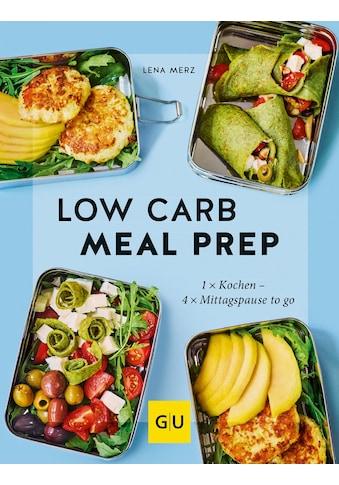 Buch »Low Carb Meal Prep / Lena Merz« kaufen