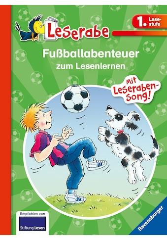 Buch »Fußballabenteuer zum Lesenlernen / Erhard Dietl, Claudia Ondracek, Wilfried Gebhard, Leopé« kaufen