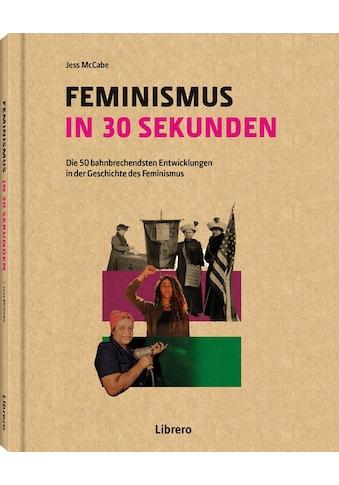 Buch »FEMINISMUS IN 30 SEKUNDEN / JESS MC CABE« kaufen