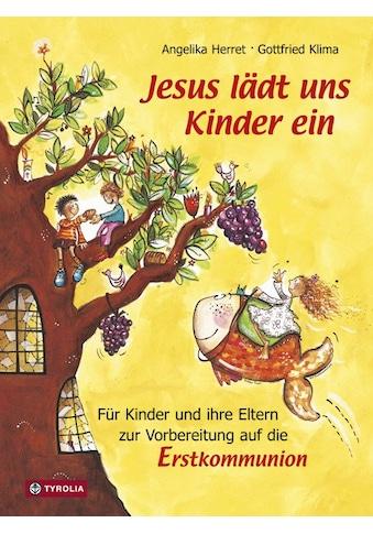Buch »Jesus lädt uns Kinder ein / Angelika Herret, Gottfried Klima, Nina Hammerle« kaufen