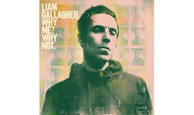 Musik-CD »Why Me? Why Not. / Gallagher,Liam« kaufen