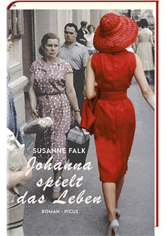 Buch »Johanna spielt das Leben / Susanne Falk« kaufen