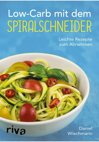 Buch »Low-Carb mit dem Spiralschneider / Daniel Wiechmann« kaufen