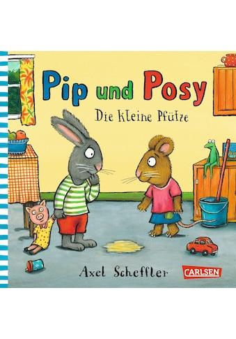 Buch »Pip und Posy: Minibuch Die kleine Pfütze / Axel Scheffler« kaufen