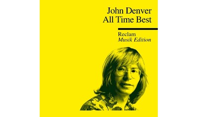 Musik-CD »ALL TIME BEST - RECLAM MUSIK EDITION 33 / Denver,John« kaufen