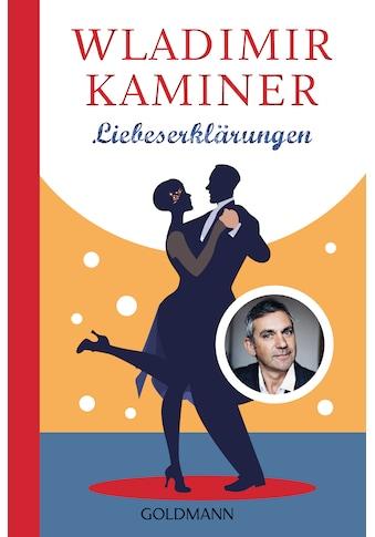 Buch »Liebeserklärungen / Wladimir Kaminer« kaufen