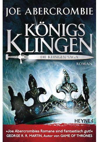 Buch »Königsklingen - Die Klingen-Saga / Joe Abercrombie, Kirsten Borchardt« kaufen