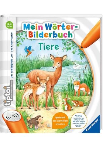 Ravensburger Buch »tiptoi® Mein Wörter-Bilderbuch Tiere«, Made in Europe kaufen