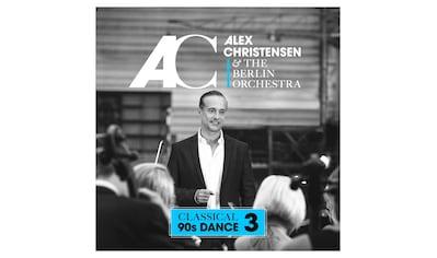 Musik-CD »Classical 90s Dance 3 / Christensen, Alex & The Berlin Orchestra« kaufen