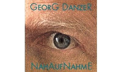 Musik-CD »Nahaufnahme (Remastered) / Danzer,Georg« kaufen