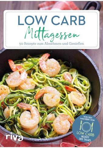 Buch »Low-Carb-Mittagessen / Low-Carb-Rezept des Tages« kaufen