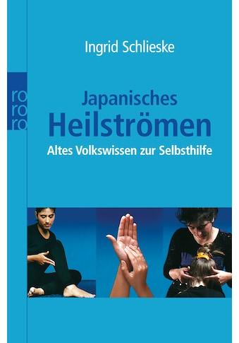 Buch »Japanisches Heilströmen / Ingrid Schlieske« kaufen