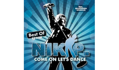 Musik-CD »COME ON LET'S DANCE-BEST OF REMIX / Nik P.« kaufen