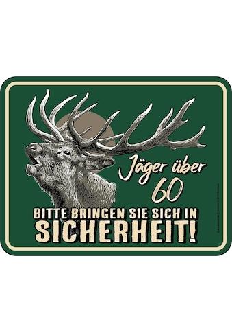 Rahmenlos Blechschild mit lustigem Jäger-Motiv kaufen