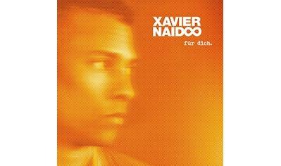 Musik-CD »Für Dich. / Naidoo,Xavier« kaufen